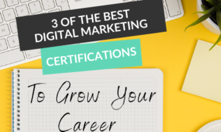 3 of the Best Digital Marketing Certifications